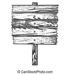 Wooden sign - Monochrome Wooden sign Vector illustration...