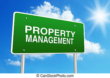 Property Management - Green road sign with text Property...
