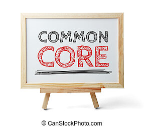 Common Core - Whiteboard with text Common Core is isolated...