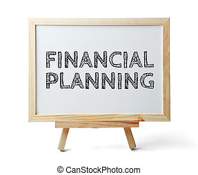 Financial Planning - Whiteboard with text Financial Planning...