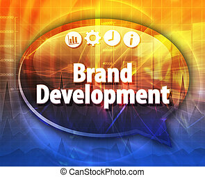 Brand Development Business term speech bubble illustration -...