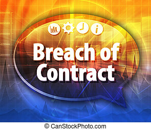 Breach of Contract Business term speech bubble illustration...