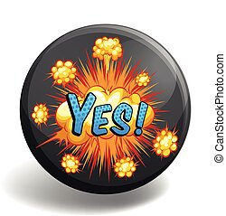 Word yes on round badge