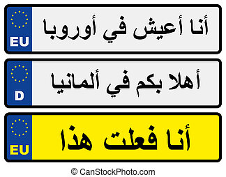 European car number plates with Arabic inscriptions I live...