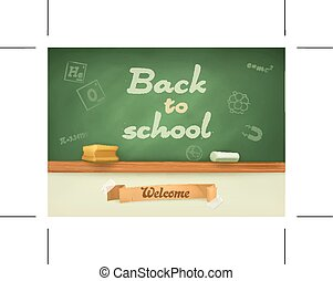 Chalkboard with sign back to school - Chalkboard. Welcome...