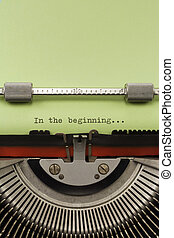 Vintage Typewriter With Phrase In the beginning Typed on...