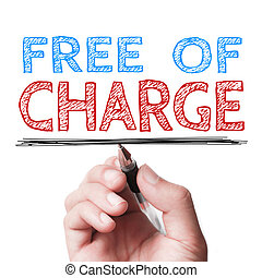 Free of Charge - Hand with ball pen is writing the text Free...