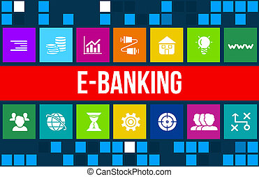 E-banking concept image with business icons and copyspace.