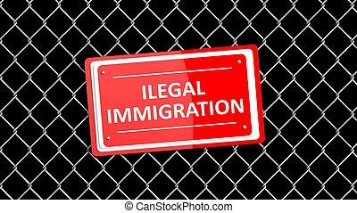Corrente, cerca, com, vermelho, sinal, ilegal, imigração,...