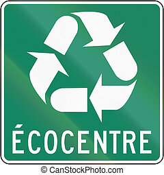 Recycling Facility in Canada - Guide and information road...