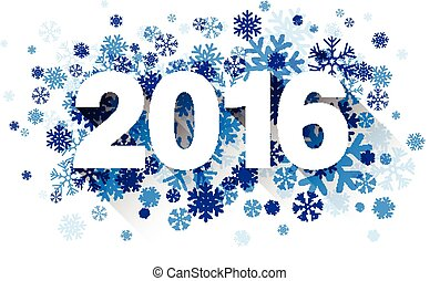2016 paper sign over snowflakes. - Happy 2016 new year with...