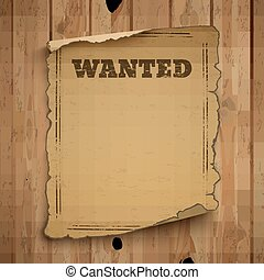 Wanted, wild west, grunge, old poster.