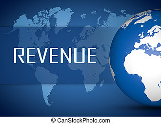Revenue concept with globe on blue world map background