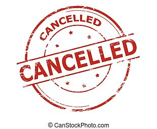 Cancelled - Rubber stamp with word cancelled inside, vector...