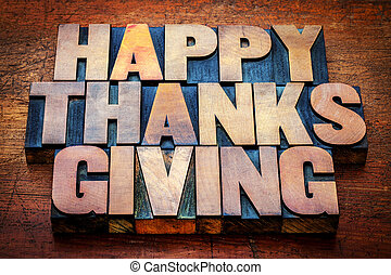 Happy Thanksgiving in wood type - Happy Thanksgiving...