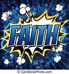 Faith - Comic book style word. - Faith - Comic book style...