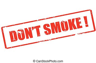 Don t smoke - Rubber stamp with text don t smoke inside,...