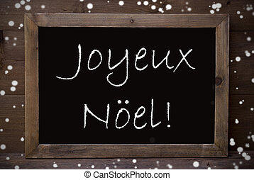 Chalkboard With Joyeux Noel Means Merry Christmas,...