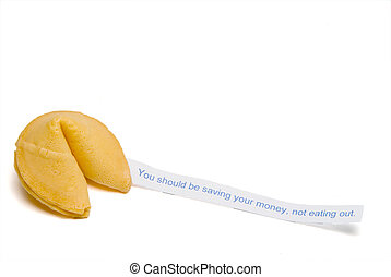 Fortune Cookie - You Should Be Saving Your Money Not Eating...