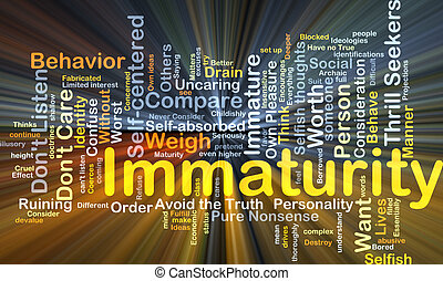 Immaturity background concept glowing