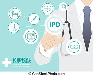 Medicine doctor  working with modern virtual technology, hand touching interface as medical concept,INPATIENT DEPARTMENT,IPD