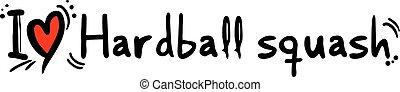 Hardball squash love - Creative design of Hardball squash...