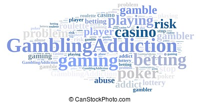 Gambling addiction - Illustration with word cloud about...