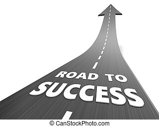 road to success - abstract 3d illustration of road to...