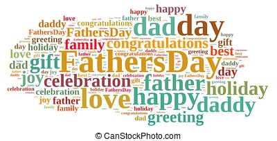 Fathers Day - Illustration with word cloud about Fathers Day...