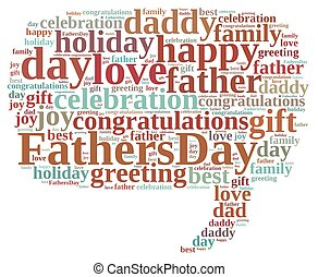 Fathers Day. - Illustration with word cloud about Fathers...