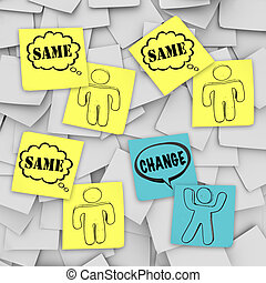 Change Vs Same - Sticky Notes - One person changes and...
