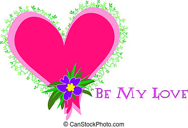 Heart with Be My Love Message - Here is a pretty Heart with...