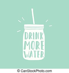 Drink more water. Jar silhouette