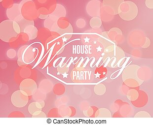 house warming party pink bokeh background sign illustration...