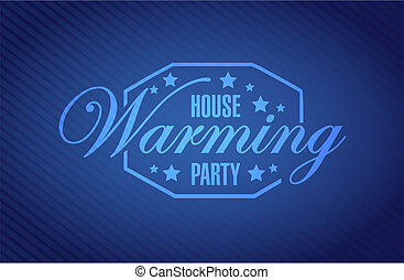 house warming party blue background sign illustration design...