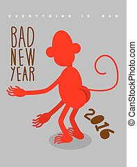 Bad new year Everything is bad Red monkey stands back...