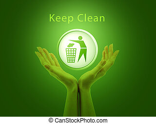 keep clean - recycleing it is in your hands