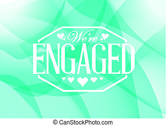 we are engaged stamp green background