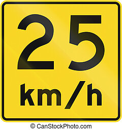 Speed Limit 25 Kmh In Canada - A road sign in Canada - Speed...