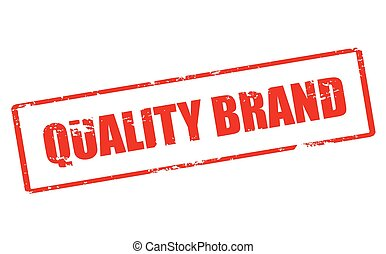 Quality brand - Rubber stamp with text quality brand inside,...