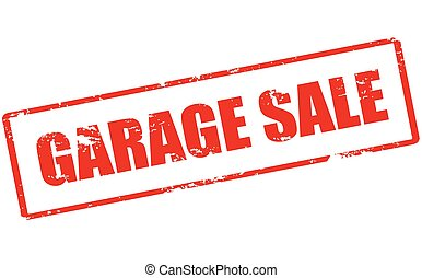 Garage sale - Rubber stamp with text garage sale inside,...