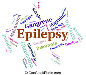 Epilepsy Illness Means Poor Health And Afflictions -...