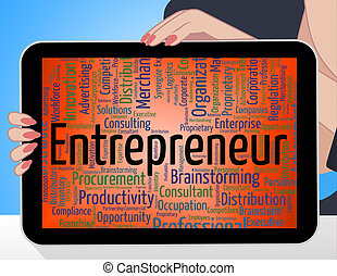 Entrepreneur Word Means Business Text And Tycoon -...