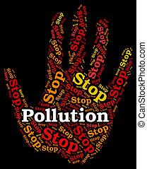 Stop Pollution Represents Air Polution And Caution - Stop...