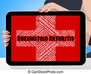Rheumatoid Arthritis Represents Ill Health And Acute -...