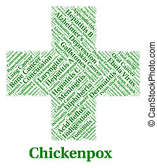 Chickenpox Illness Represents Poor Health And Affliction -...