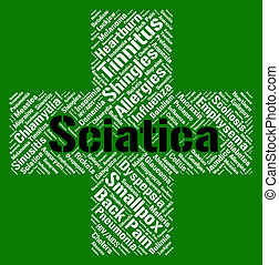 Sciatica Word Means Ill Health And Back - Sciatica Word...