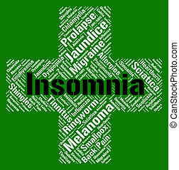 Insomnia Word Means Sleep Disorder And Affliction - Insomnia...
