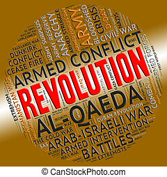 Revolution Word Represents Regime Change And Defiance -...