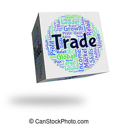 Trade Word Represents Corporation Import And Sell